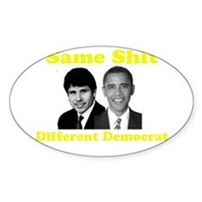 Same Shit Different Democrat Oval Decal