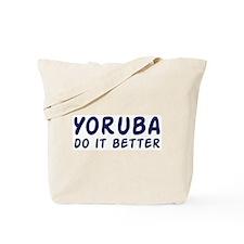Yoruba do it better Tote Bag