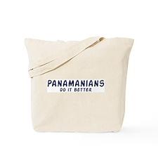 Panamanians do it better Tote Bag