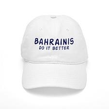 Bahrainis do it better Baseball Cap