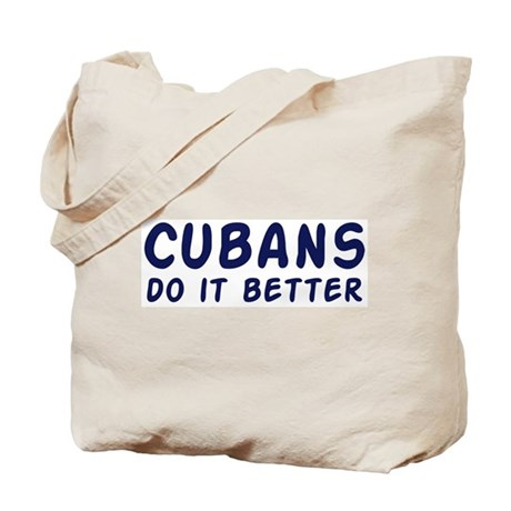 Cubans do it better Tote Bag