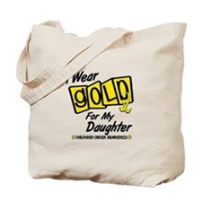 I Wear Gold For My Daughter 8 Tote Bag