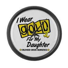 I Wear Gold For My Daughter 8 Large Wall Clock