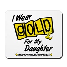 I Wear Gold For My Daughter 8 Mousepad