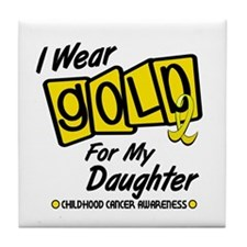 I Wear Gold For My Daughter 8 Tile Coaster
