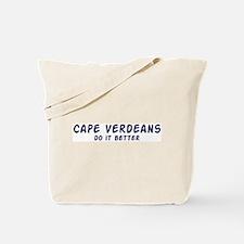 Cape Verdeans do it better Tote Bag
