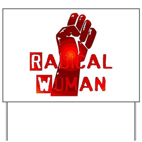 Radical Woman Yard Sign