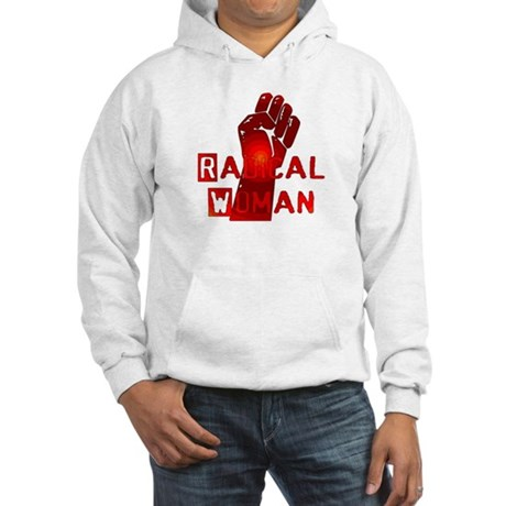 Radical Woman Hooded Sweatshirt