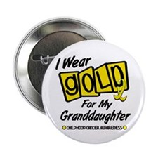 "I Wear Gold For My Granddaughter 8 2.25"" Button"