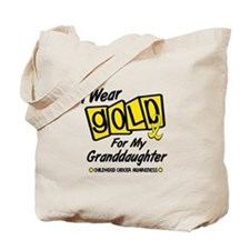 I Wear Gold For My Granddaughter 8 Tote Bag