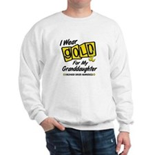 I Wear Gold For My Granddaughter 8 Sweatshirt