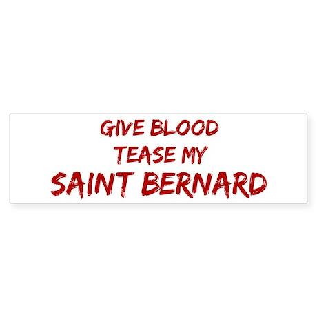 Tease aSaint Bernard Bumper Sticker