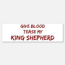 Tease aKing Shepherd Bumper Bumper Bumper Sticker