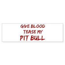 Tease aPit Bull Bumper Car Sticker