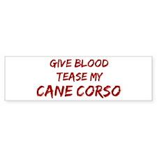 Tease aCane Corso Bumper Bumper Sticker