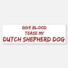 Tease aDutch Shepherd Dog Bumper Bumper Bumper Sticker