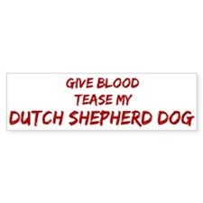 Tease aDutch Shepherd Dog Bumper Car Sticker