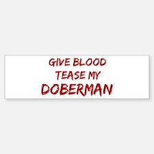 Tease aDoberman Bumper Bumper Bumper Sticker