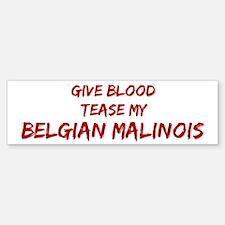 Tease aBelgian Malinois Bumper Bumper Bumper Sticker