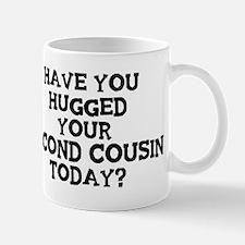 Hugged Your Second Cousin Mug