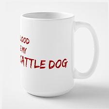 Tease aAustralian Cattle Dog Large Mug