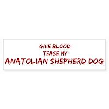 Tease aAnatolian Shepherd Dog Bumper Bumper Sticker