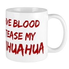 Tease aChihuahua Mug