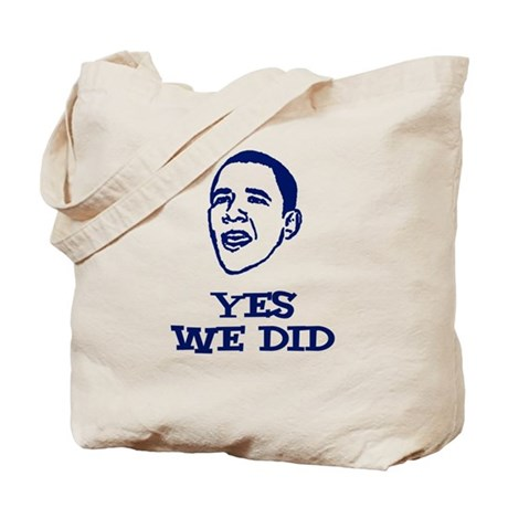Obama - Yes We Did Tote Bag