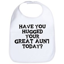 Hugged Your Great Aunt Bib
