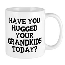 Hugged Your Grandkids Mug
