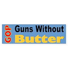 GOP Guns Without Butter Bumper Bumper Sticker