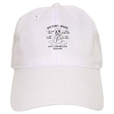 Doctor's Advice Baseball Cap