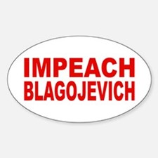Impeach Blagojevich Oval Decal