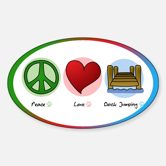 Peace Love Dock Jumping Oval Decal