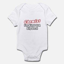 """Chemist..Big Deal"" Infant Bodysuit"
