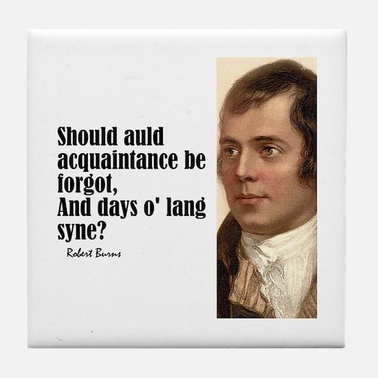 """Burns """"Auld Lang Syne"""" Tile Coaster"""