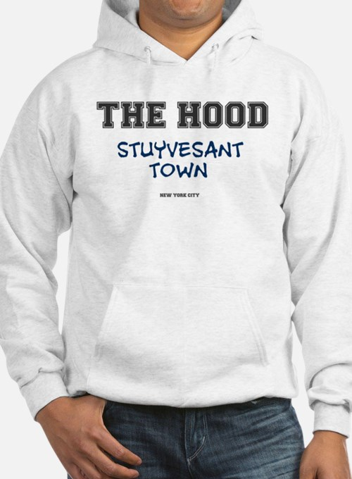 THE HOOD - STUYVESANT TOWN - NEW YORK CITY Sweatsh