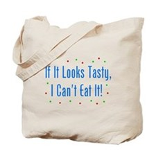 I Can't Eat It! Tote Bag