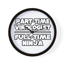 """Virologist...Ninja"" Wall Clock"