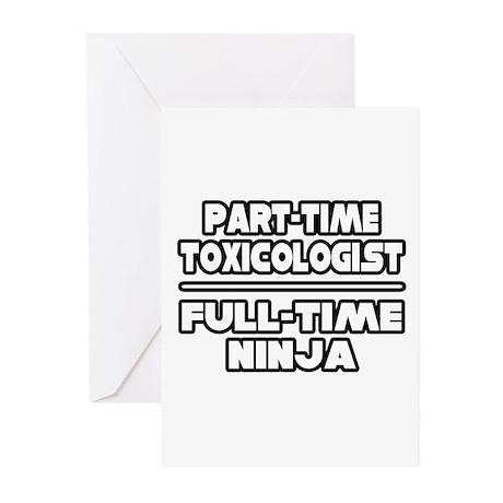 """Toxicologist..Ninja"" Greeting Cards (Pk of 10)"
