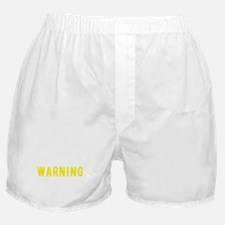 Cute Funny quote Boxer Shorts