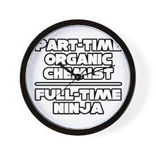 """""""Organic Chemist..Ninja"""" Wall Clock"""
