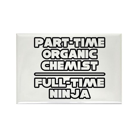 """Organic Chemist..Ninja"" Rectangle Magnet (10 pack"