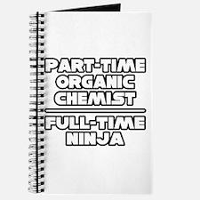 """Organic Chemist..Ninja"" Journal"