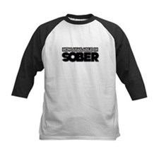 Available in sober Tee