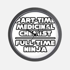 """Medicinal Chemist..Ninja"" Wall Clock"