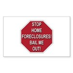 Stop Home Foreclosures! Rectangle Sticker 50 pk)