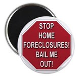 Stop Home Foreclosures! Magnet