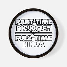 """""""Biologist..Ninja"""" Wall Clock"""