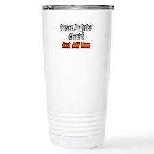 """Analytical Chemist..Add Beer Travel Mug"